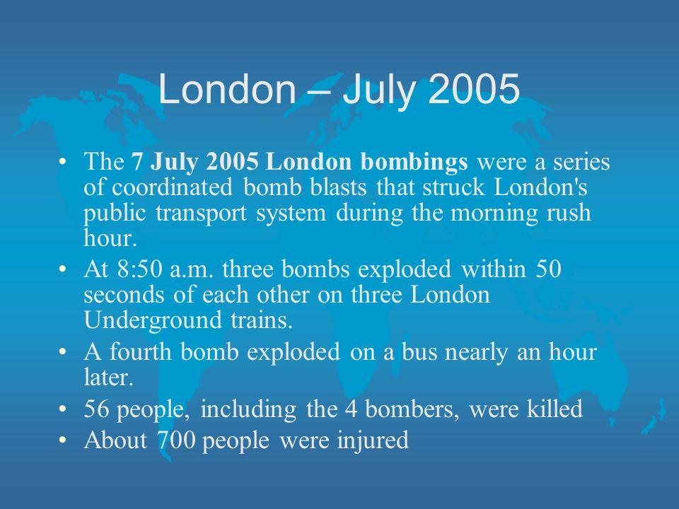 London – July 2005