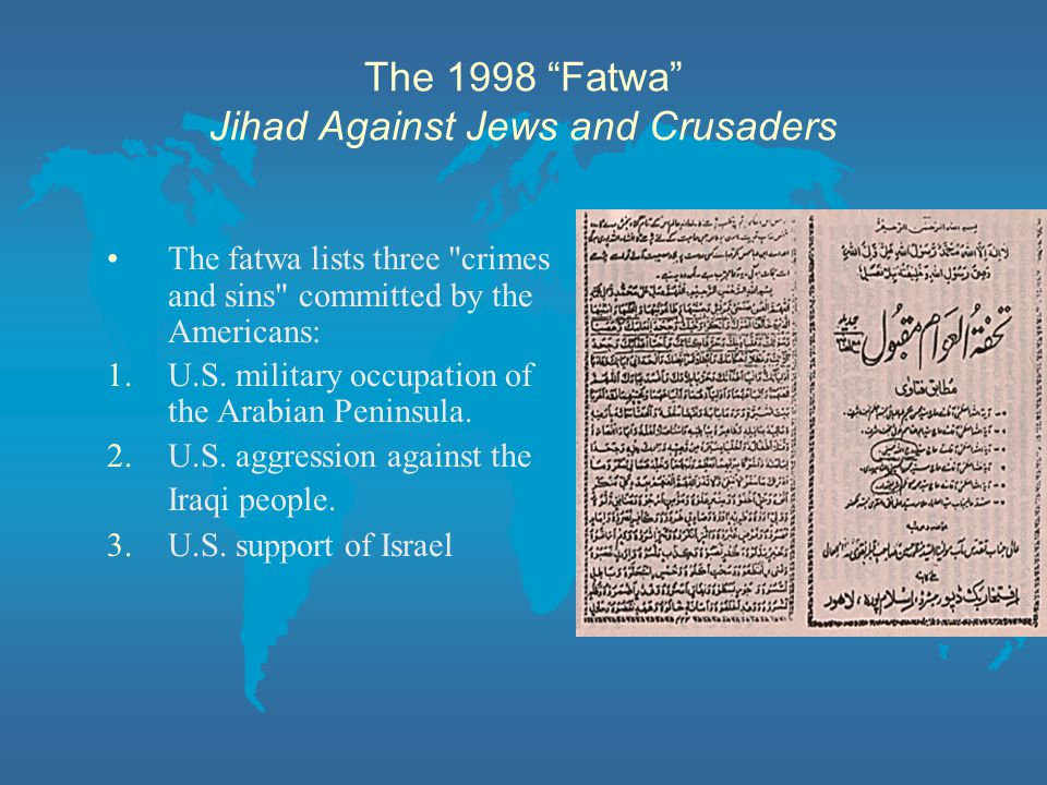 The 1998 Fatwa Jihad Against Jews and Crusaders