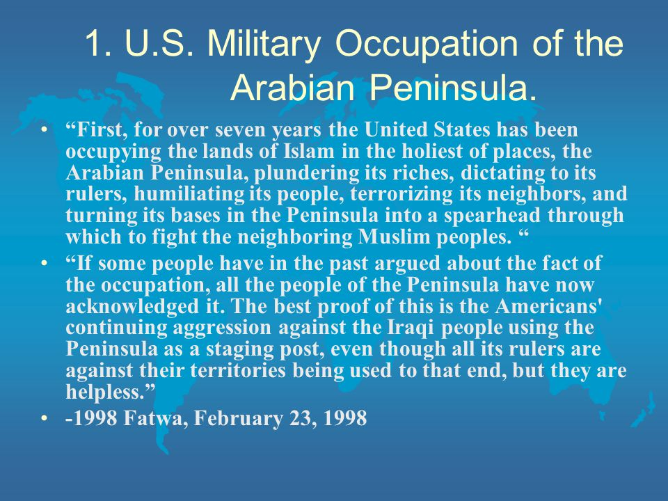 1. U.S. Military Occupation of the Arabian Peninsula.