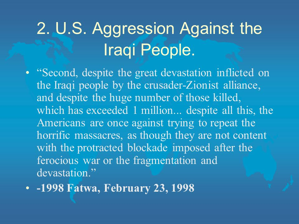 2. U.S. Aggression Against the Iraqi People.