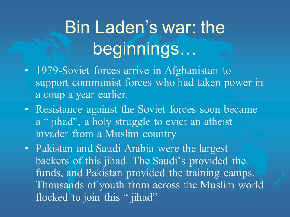 Bin Laden's war: the beginnings…