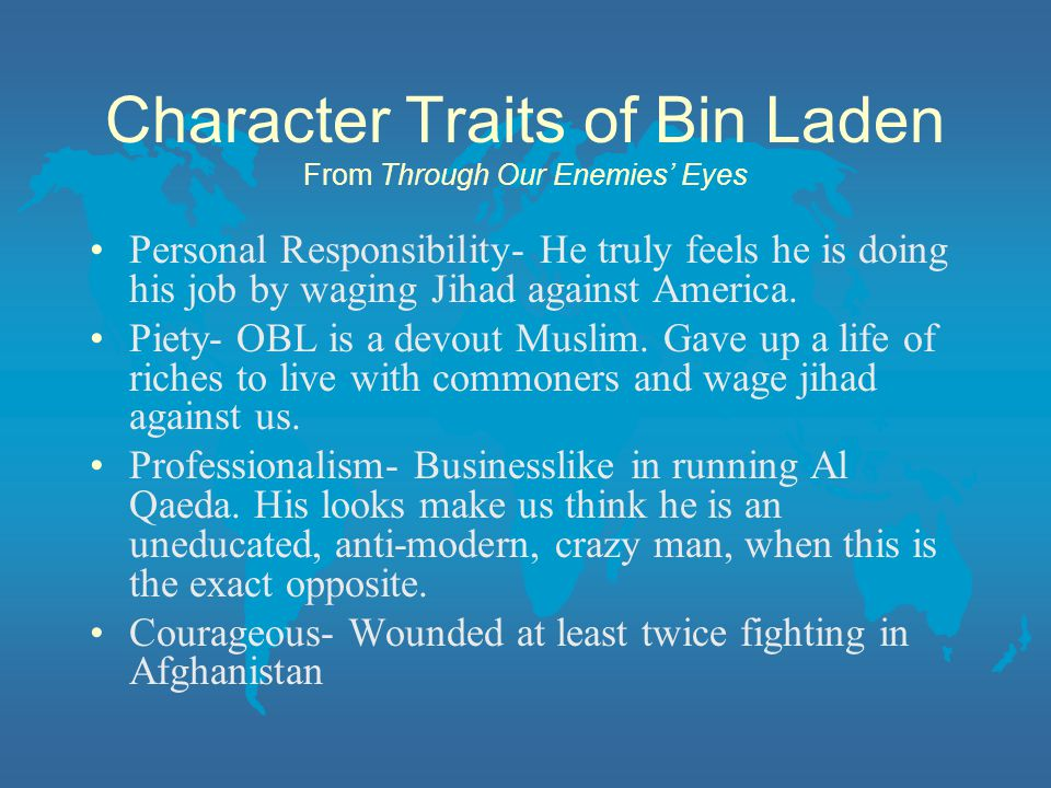 Character Traits of Bin Laden From Through Our Enemies' Eyes