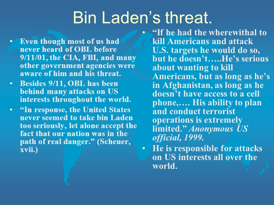 Bin Laden's threat.