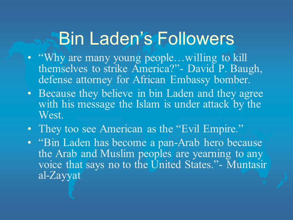 Bin Laden's Followers