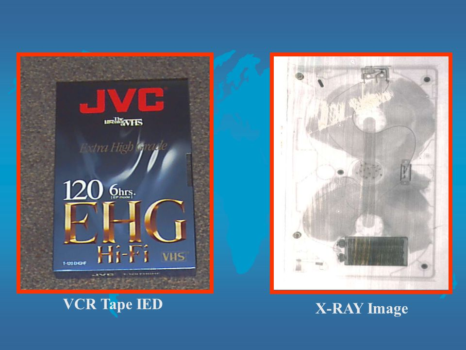 X-RAY Image VCR Tape IED