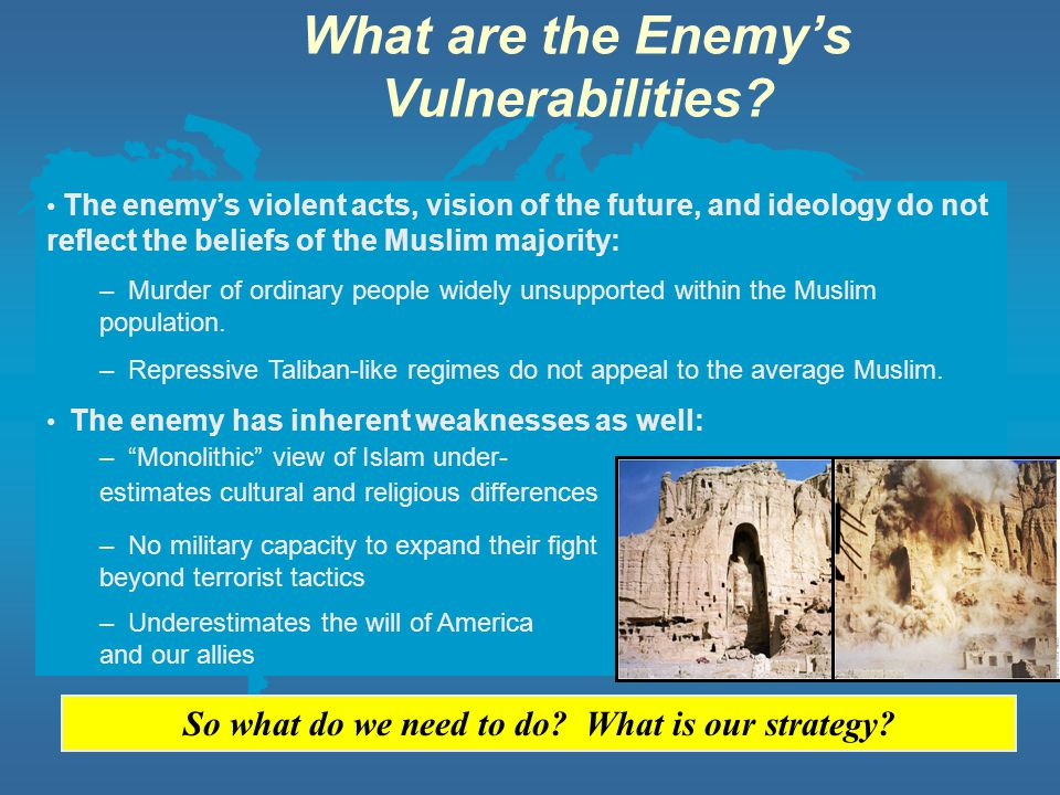 What are the Enemy's Vulnerabilities