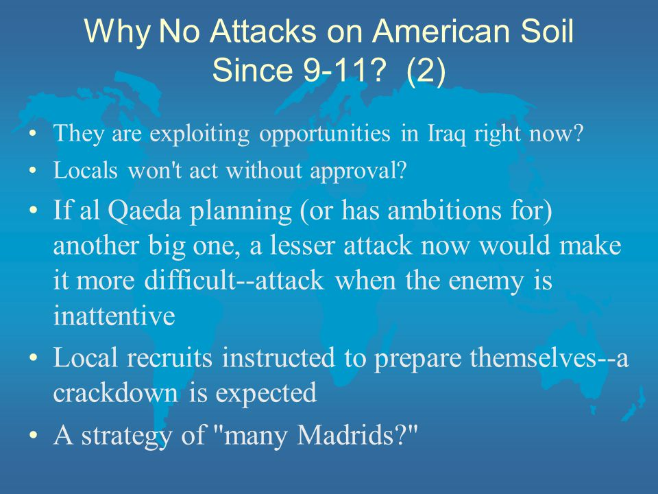 Why No Attacks on American Soil Since 9-11 (2)