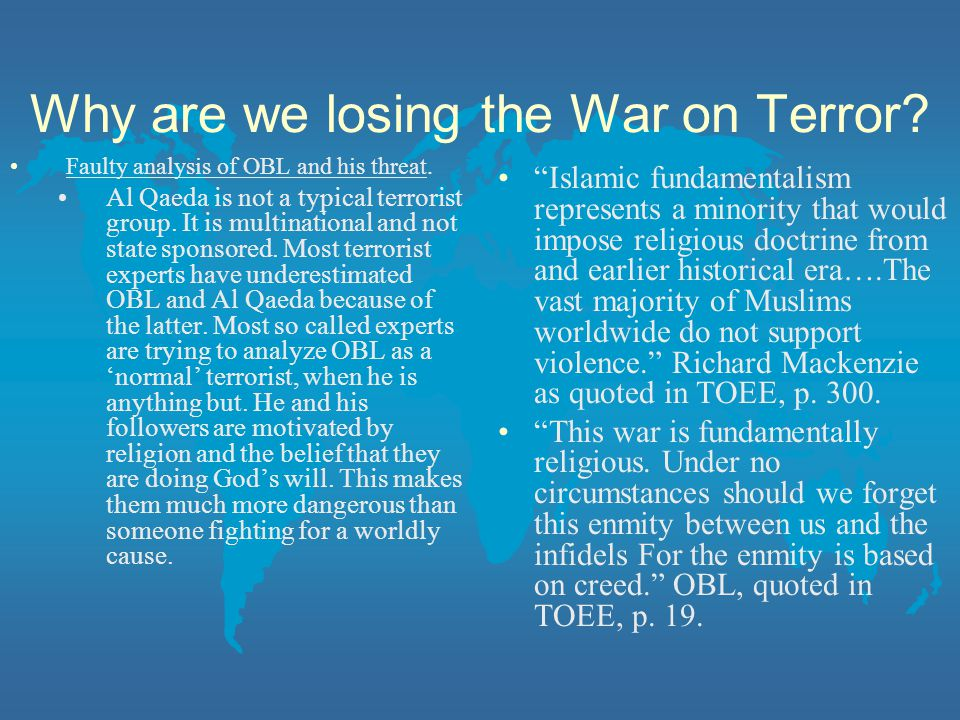 Why are we losing the War on Terror