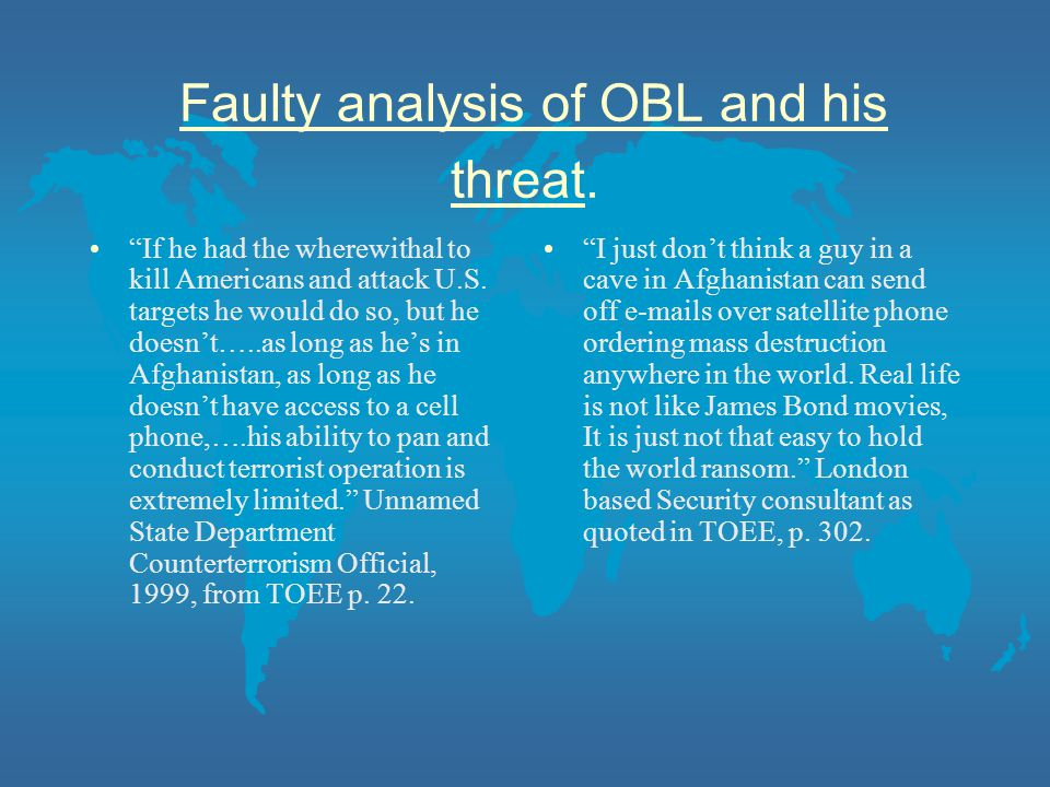 Faulty analysis of OBL and his threat.