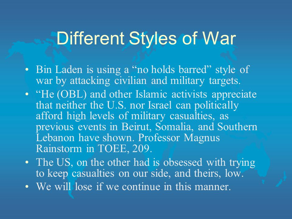 Different Styles of War