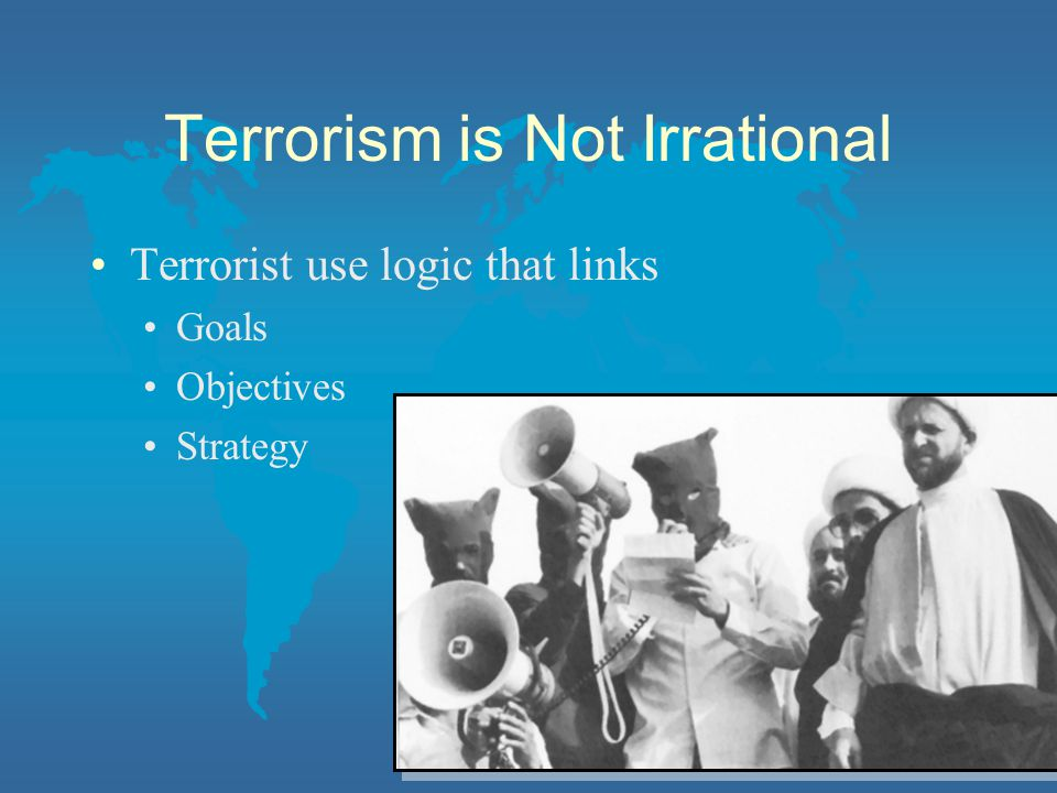 Terrorism is Not Irrational