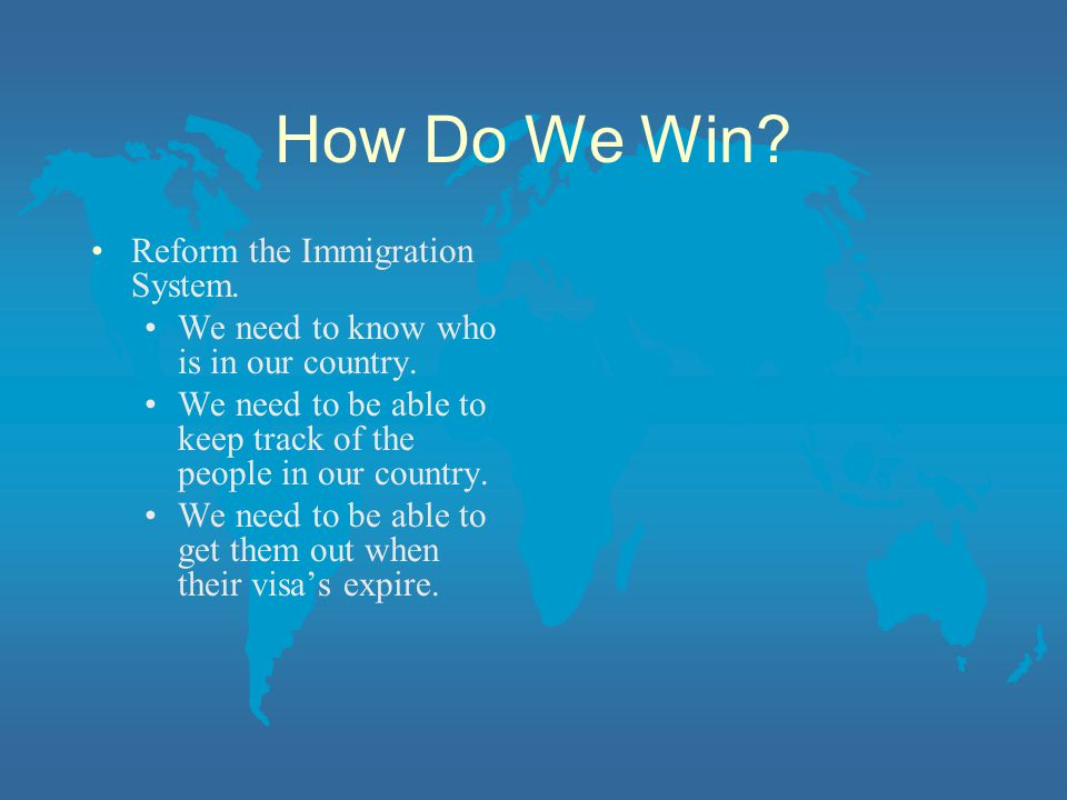 How Do We Win Reform the Immigration System.