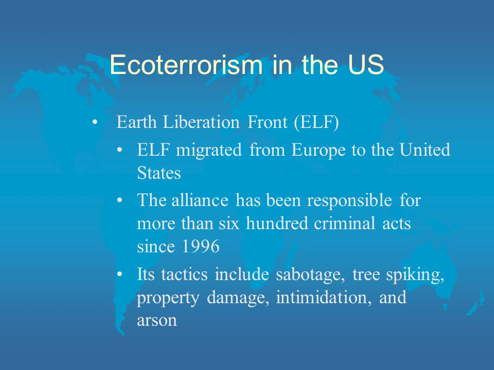 Ecoterrorism in the US Earth Liberation Front (ELF)