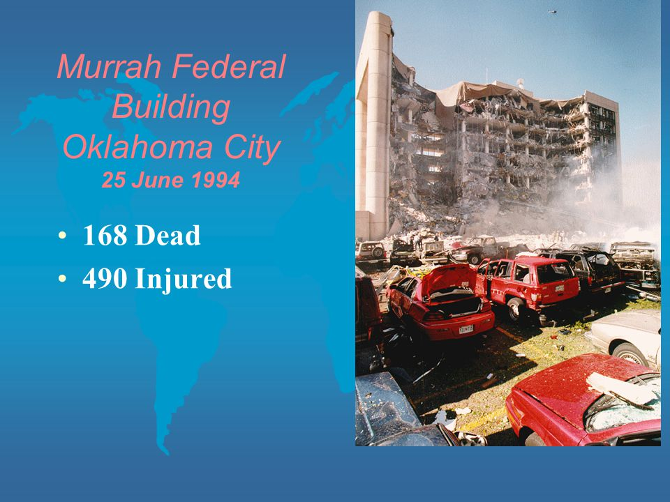Murrah Federal Building Oklahoma City 25 June 1994