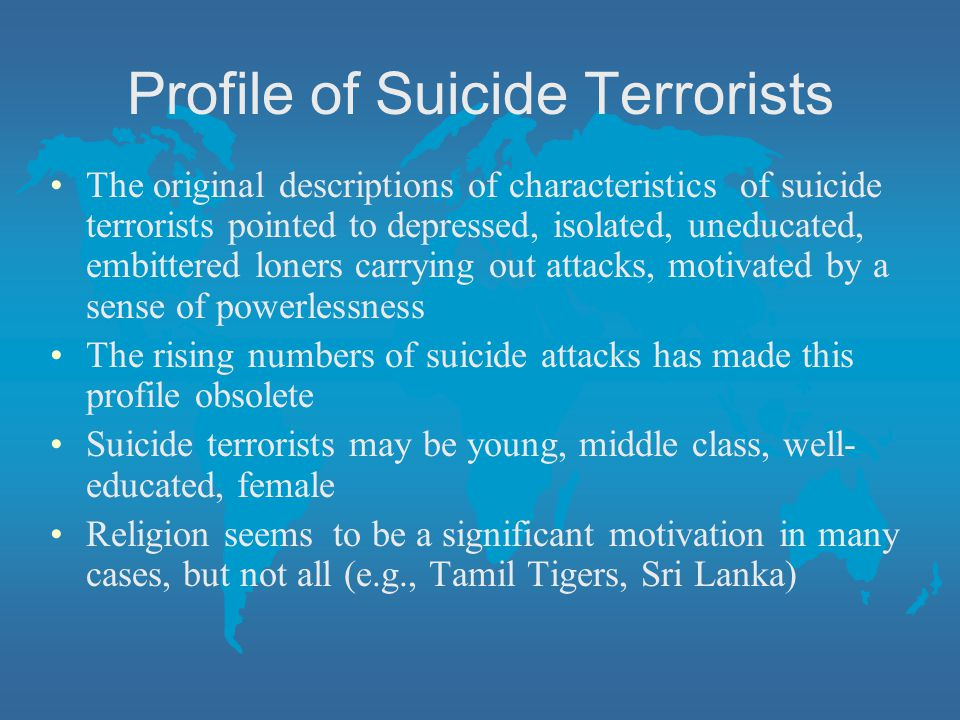 Profile of Suicide Terrorists