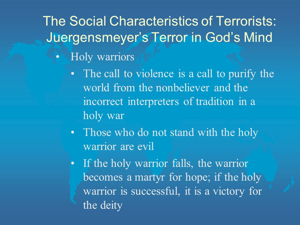 The Social Characteristics of Terrorists: Juergensmeyer's Terror in God's Mind