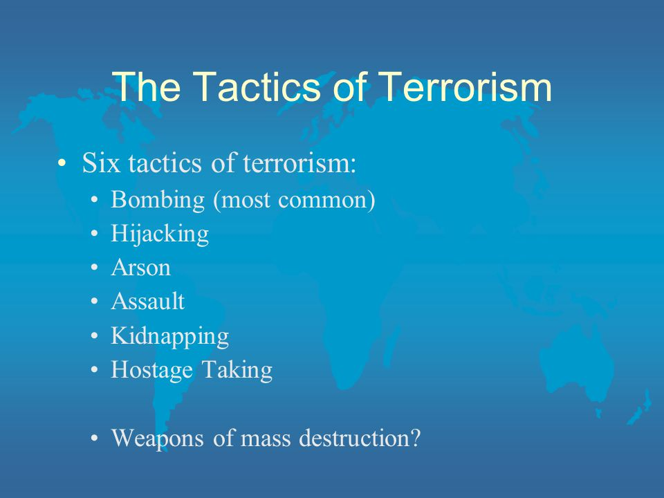 The Tactics of Terrorism