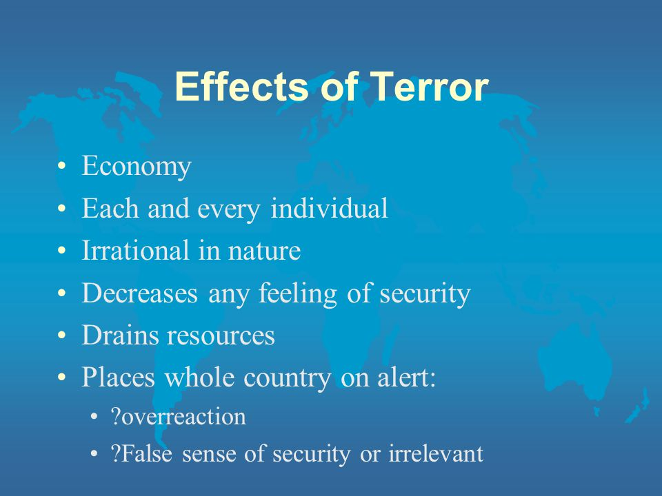 Effects of Terror Economy Each and every individual