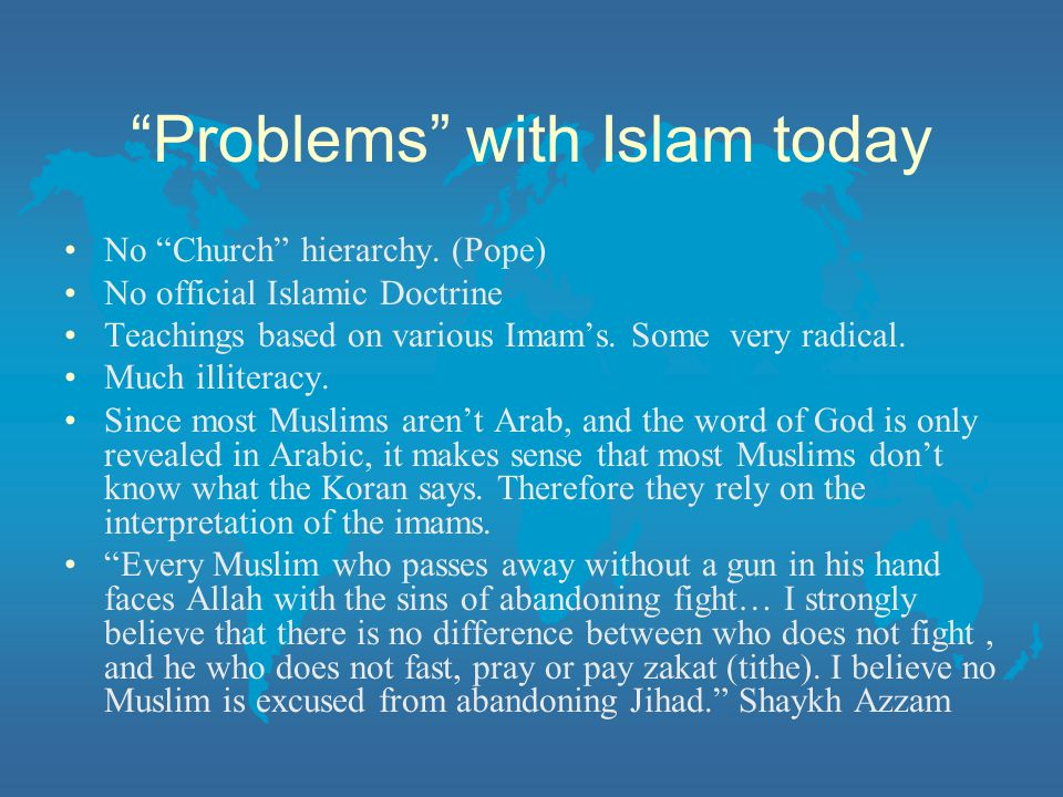 Problems with Islam today