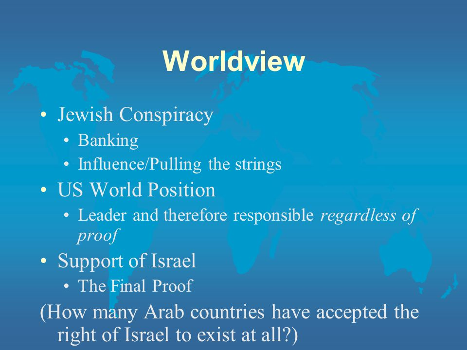 Worldview Jewish Conspiracy US World Position Support of Israel