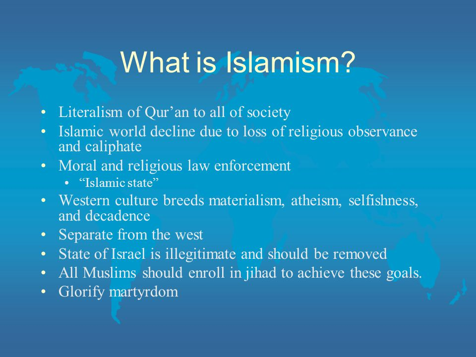 What is Islamism Literalism of Qur'an to all of society