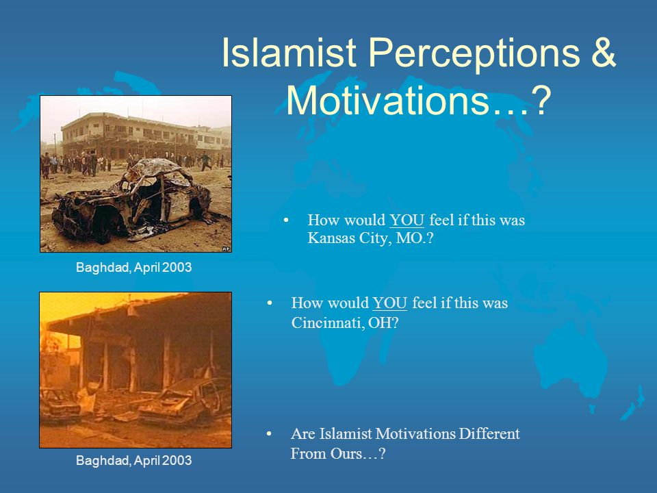 Islamist Perceptions & Motivations…