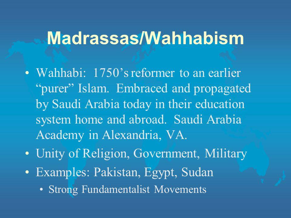Madrassas/Wahhabism