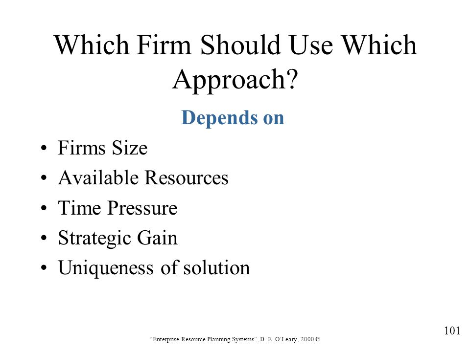 Which Firm Should Use Which Approach