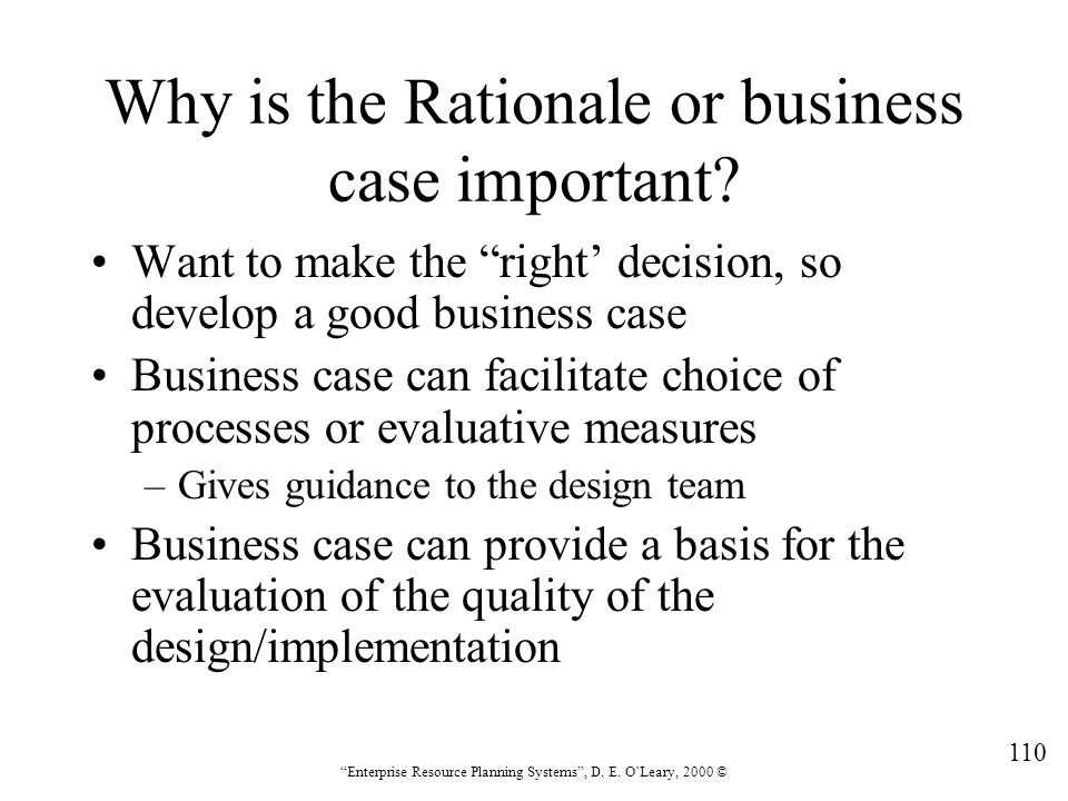 Why is the Rationale or business case important