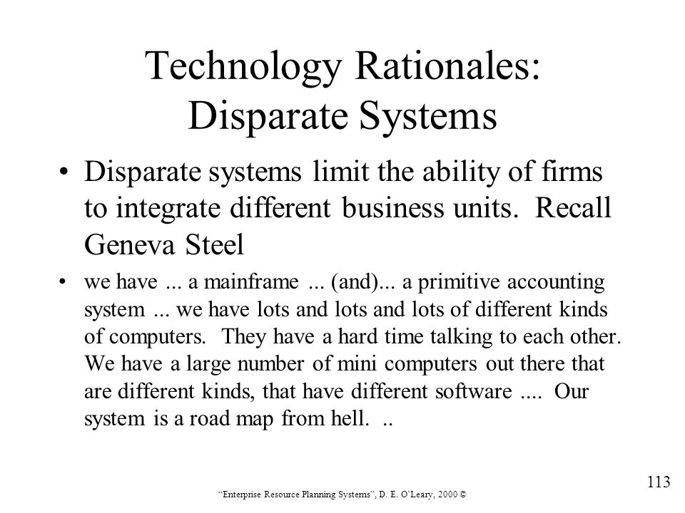 Technology Rationales: Disparate Systems