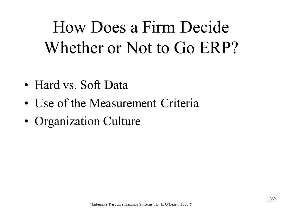 How Does a Firm Decide Whether or Not to Go ERP