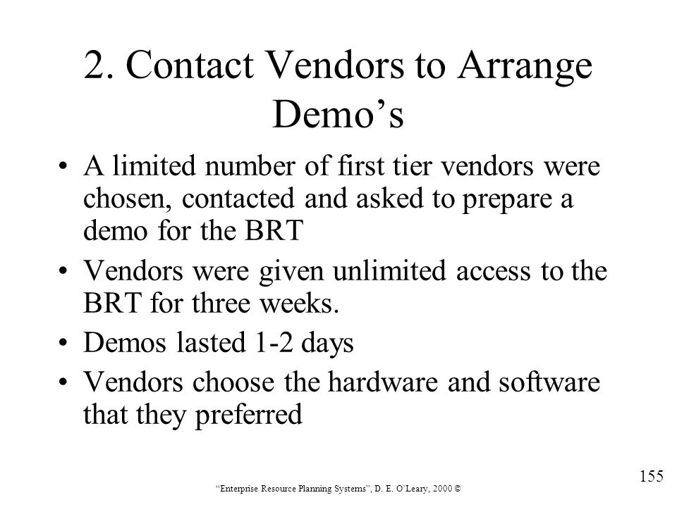 2. Contact Vendors to Arrange Demo's