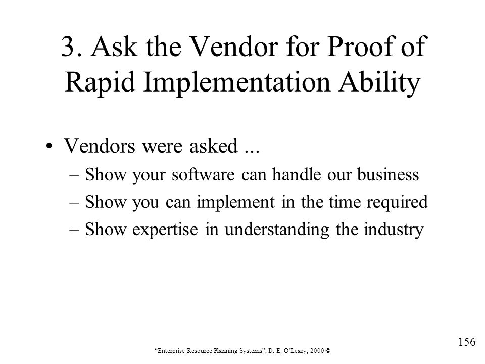 3. Ask the Vendor for Proof of Rapid Implementation Ability