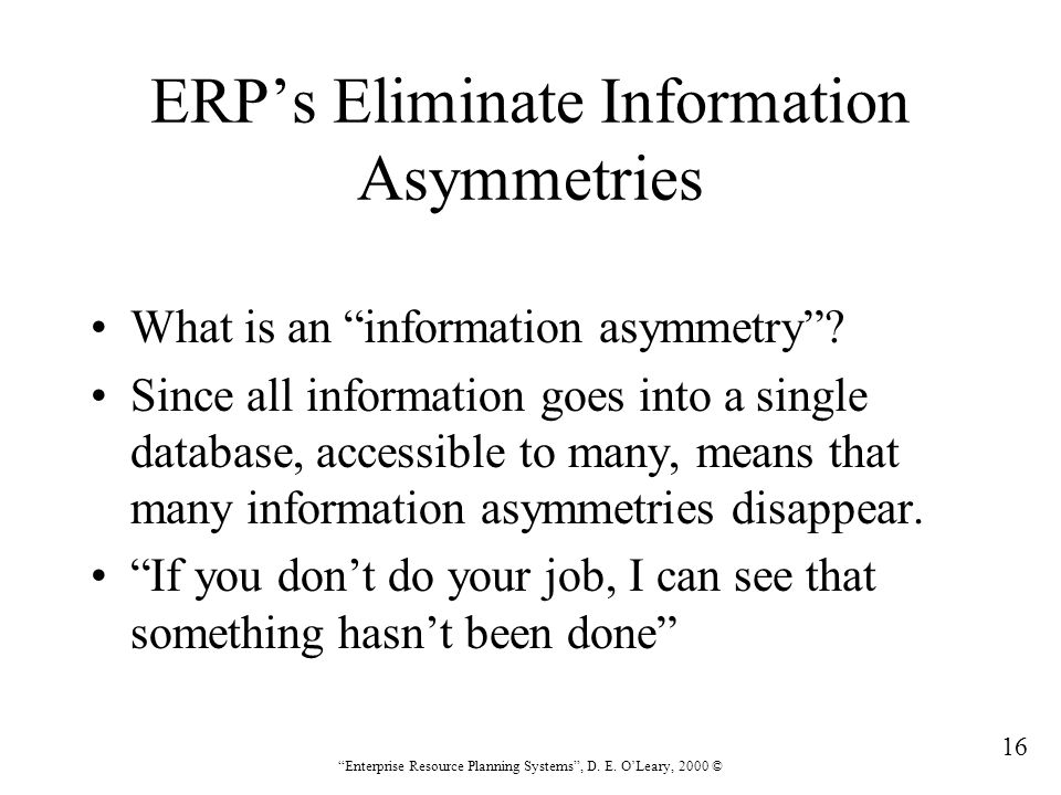 ERP's Eliminate Information Asymmetries