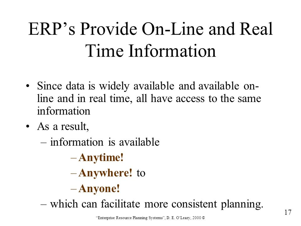 ERP's Provide On-Line and Real Time Information