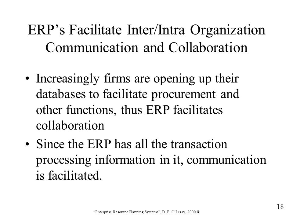 ERP's Facilitate Inter/Intra Organization Communication and Collaboration
