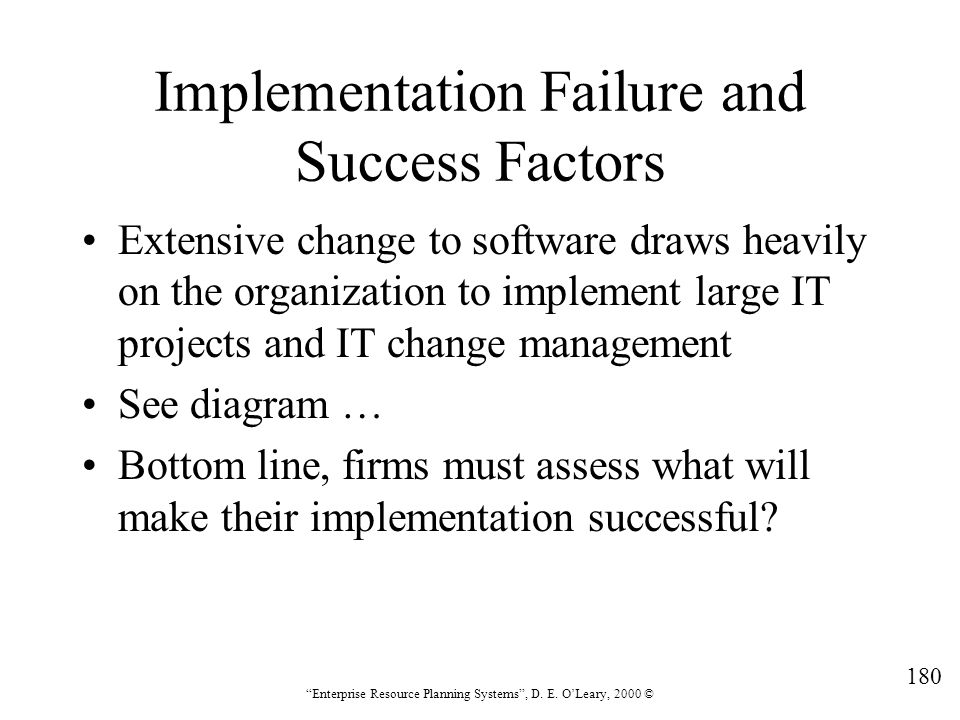 Implementation Failure and Success Factors