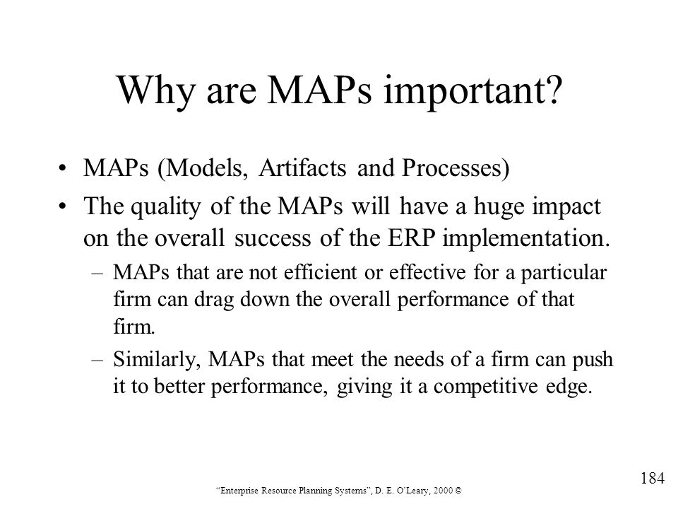 Why are MAPs important MAPs (Models, Artifacts and Processes)