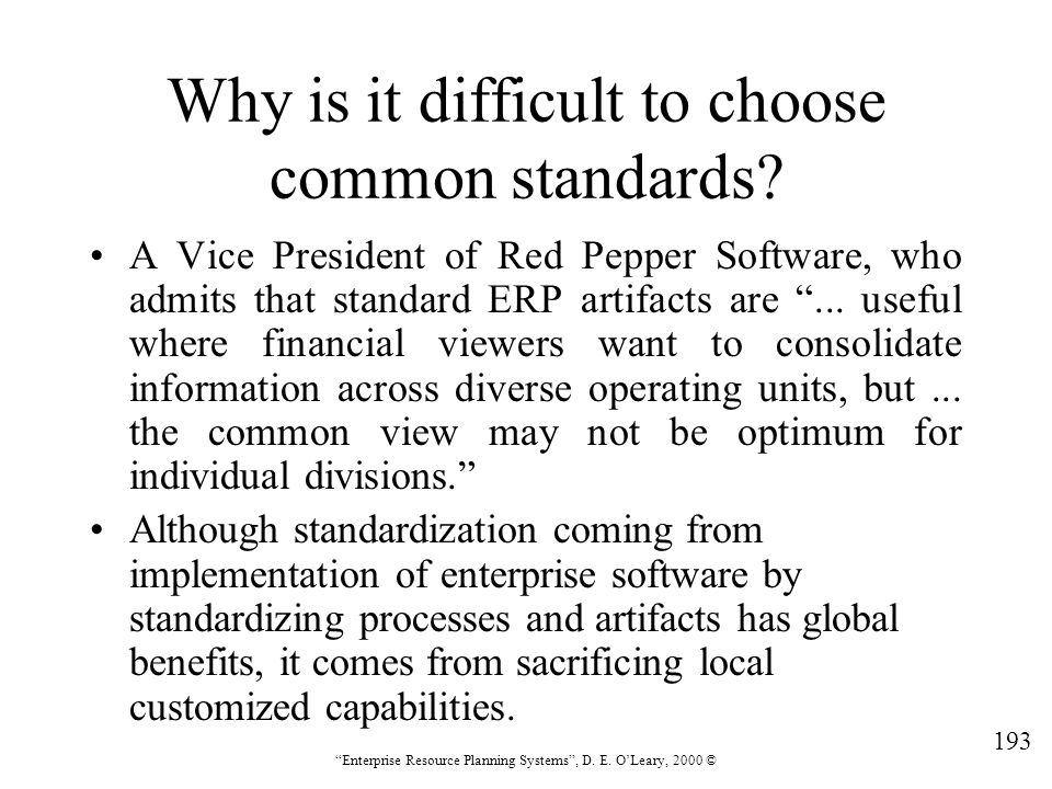 Why is it difficult to choose common standards