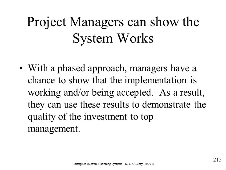Project Managers can show the System Works