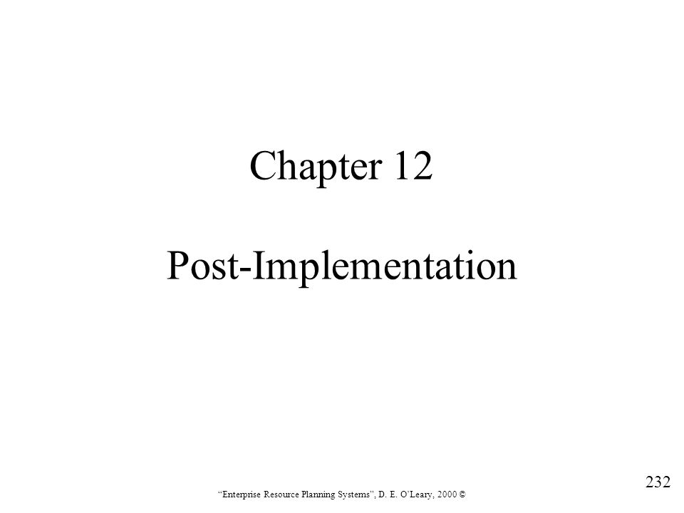 Chapter 12 Post-Implementation