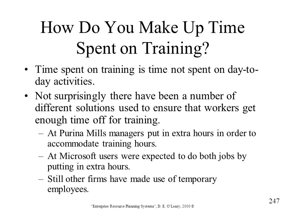 How Do You Make Up Time Spent on Training