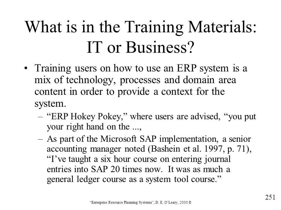 What is in the Training Materials: IT or Business