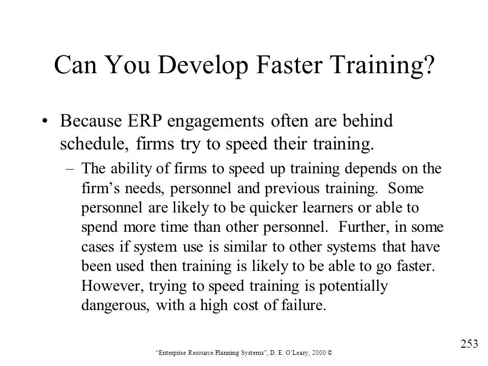 Can You Develop Faster Training