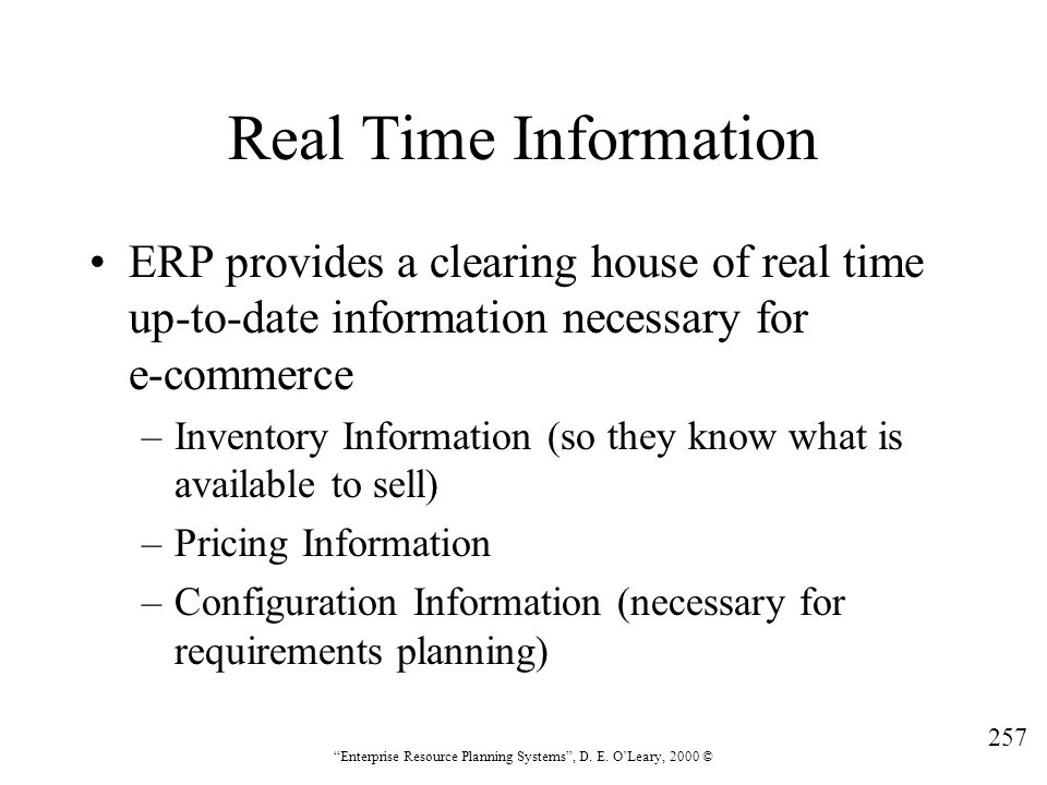 Real Time Information ERP provides a clearing house of real time up-to-date information necessary for e-commerce.
