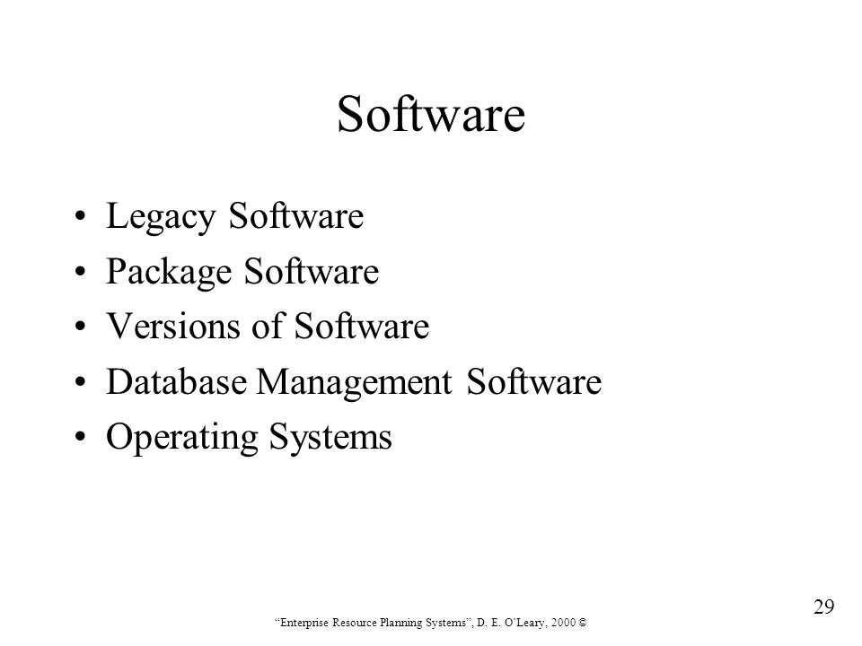 Software Legacy Software Package Software Versions of Software