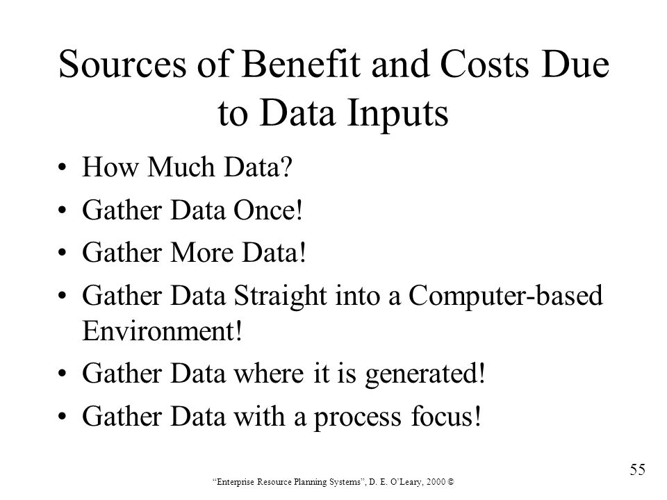 Sources of Benefit and Costs Due to Data Inputs