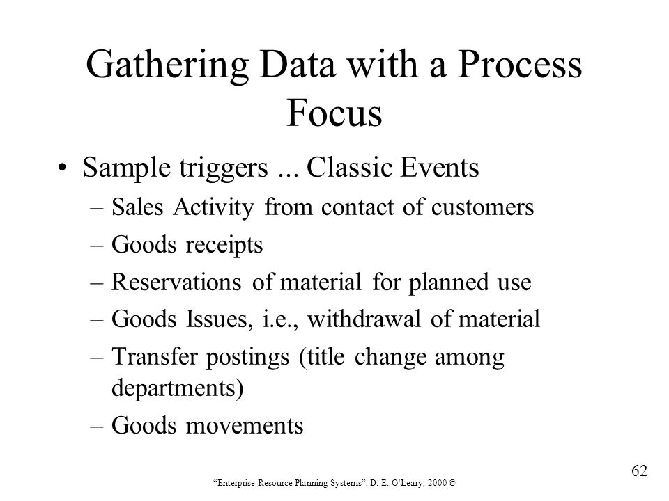 Gathering Data with a Process Focus
