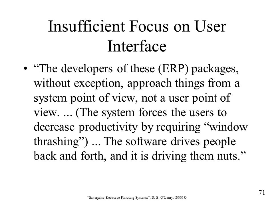 Insufficient Focus on User Interface