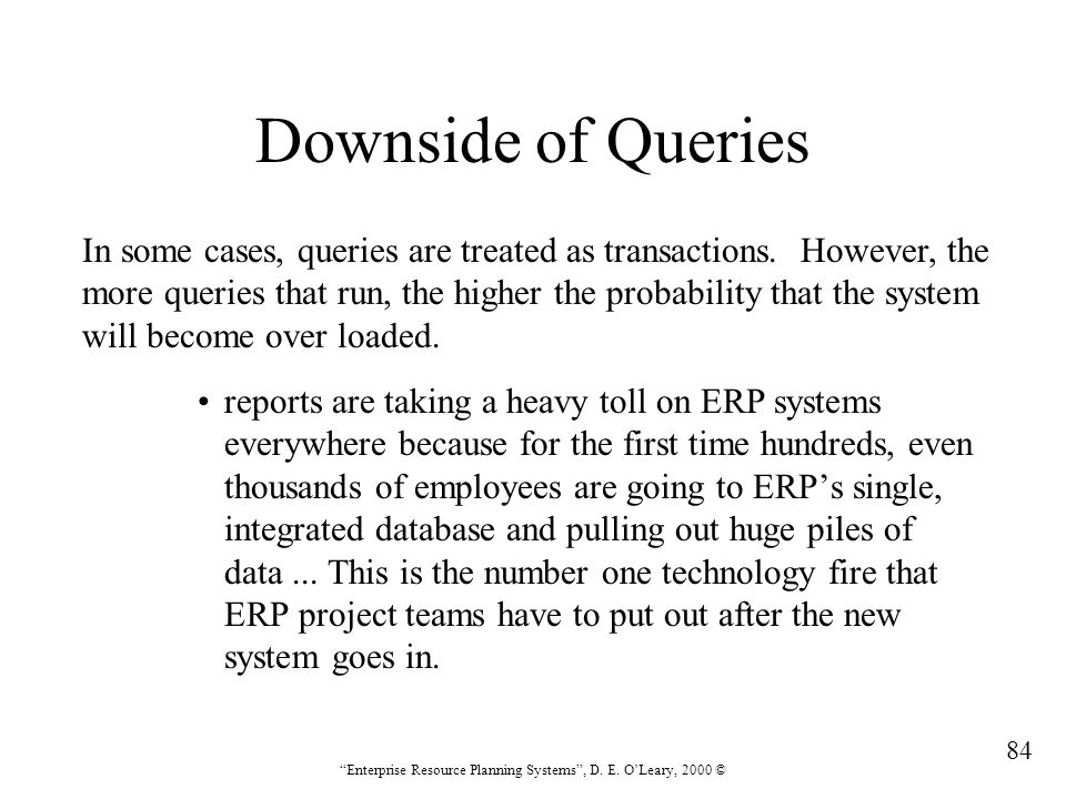 Downside of Queries In some cases, queries are treated as transactions. However, the.